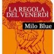 Emma Books. Milo Blue, La regola del venerdì