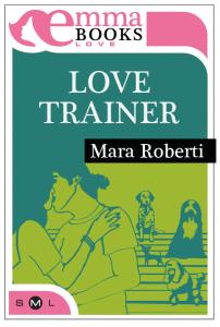 Love Trainer di Mara Roberti