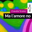 Claudia Scano - Ma l'amore no - Blonk