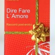 dire fare amore giveaway